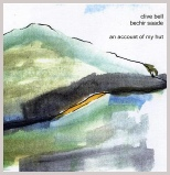 an account of my hut - clive bell & bechir saade