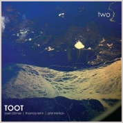 toot two: axel dorner thomas lehn phil minton