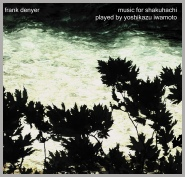 frank denyer - music for shakuhachi